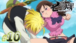 streaming anime nanatsu no taizai sub indo episode 10