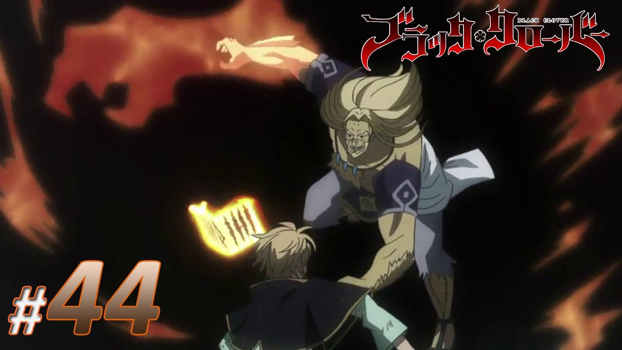 Nonton Black Clover Episode 44 Subtitle Indonesia | Action Movie