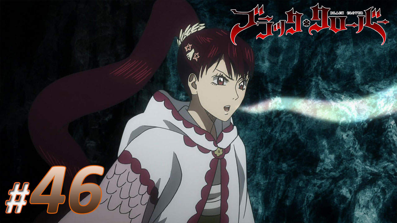 Nonton Black Clover Episode 46 Subtitle Indonesia | Action Movie