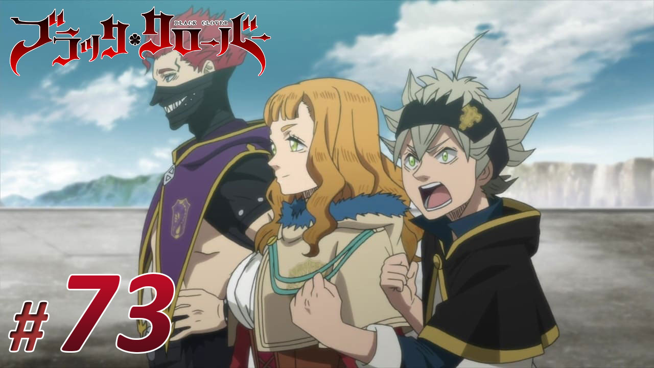 Nonton Black Clover Episode 73 Subtitle Indonesia | Action Movie